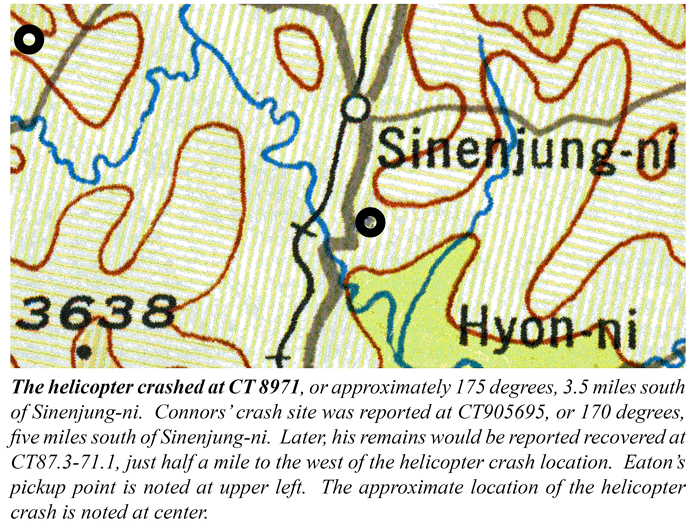 The helicopter crashed at CT 8971, or approximately 175 degrees, 3.5 miles south of Sinenjung-ni. Connors' crash site was reported at CT905695, or 170 degrees, five miles south of Sinenjung-ni. Later, his remains would be reported recovered at CT87.3-71.1, just half a mile to the west of the helicopter crash location. Eaton's pickup point is noted at upper left. The approximate location of the helicopter crash is noted at center.